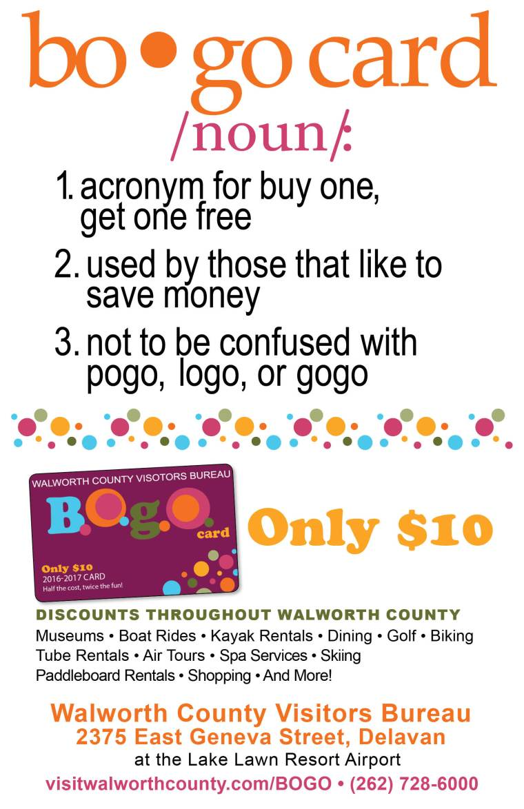 2016 Walworth County Visitor Bureau money saving BOGO card!