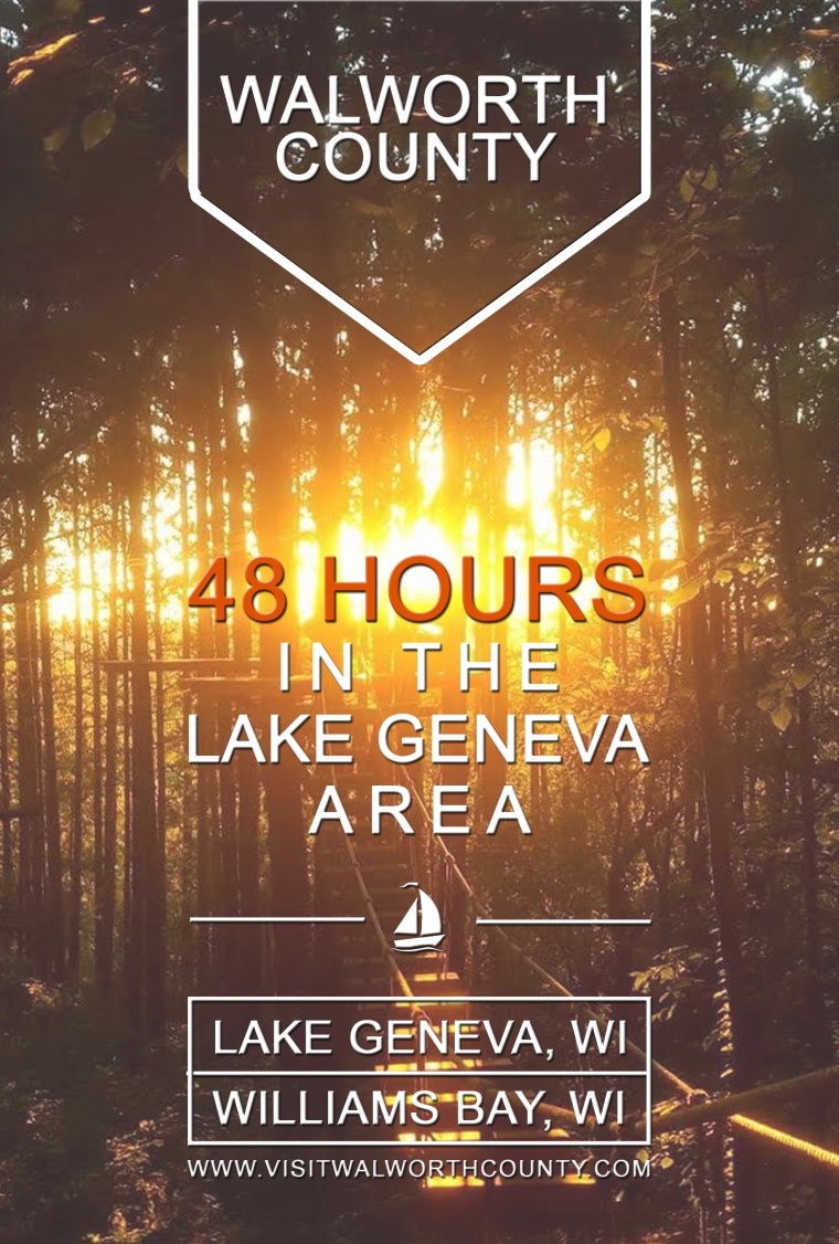 48 Hours in the Lake Geneva Area, Walworth County WI. Getaway Plans and Itinerary.