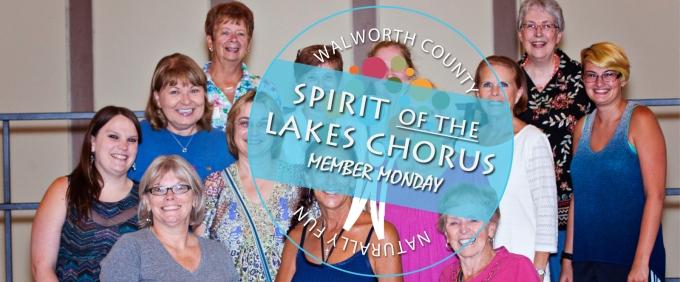 Member Monday: Spriti of the Lakes Chorus, an award winning chorus in Lake Geneva, WI